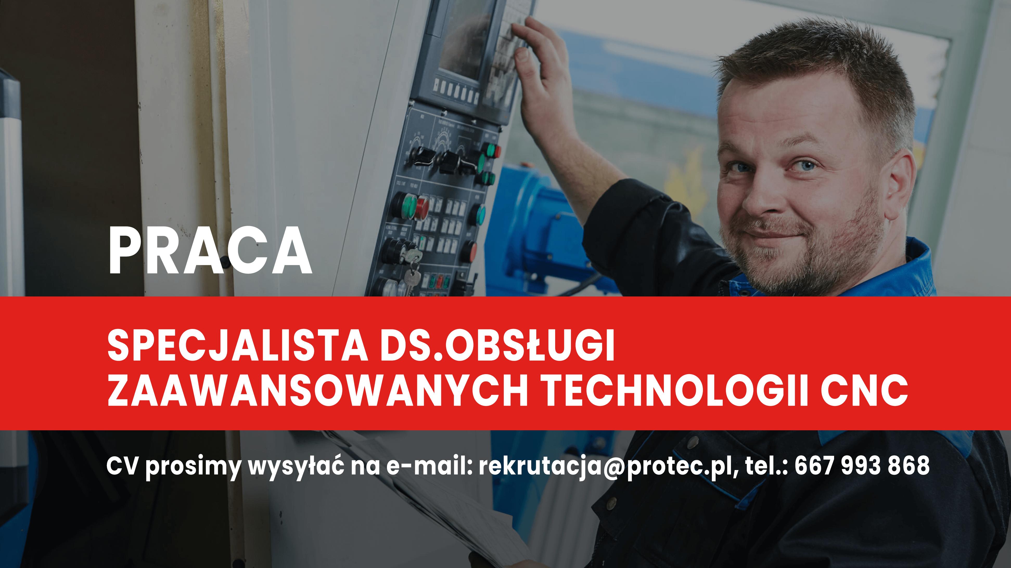 Specjalista ds.obsługi zaawansowanych technologii CNC