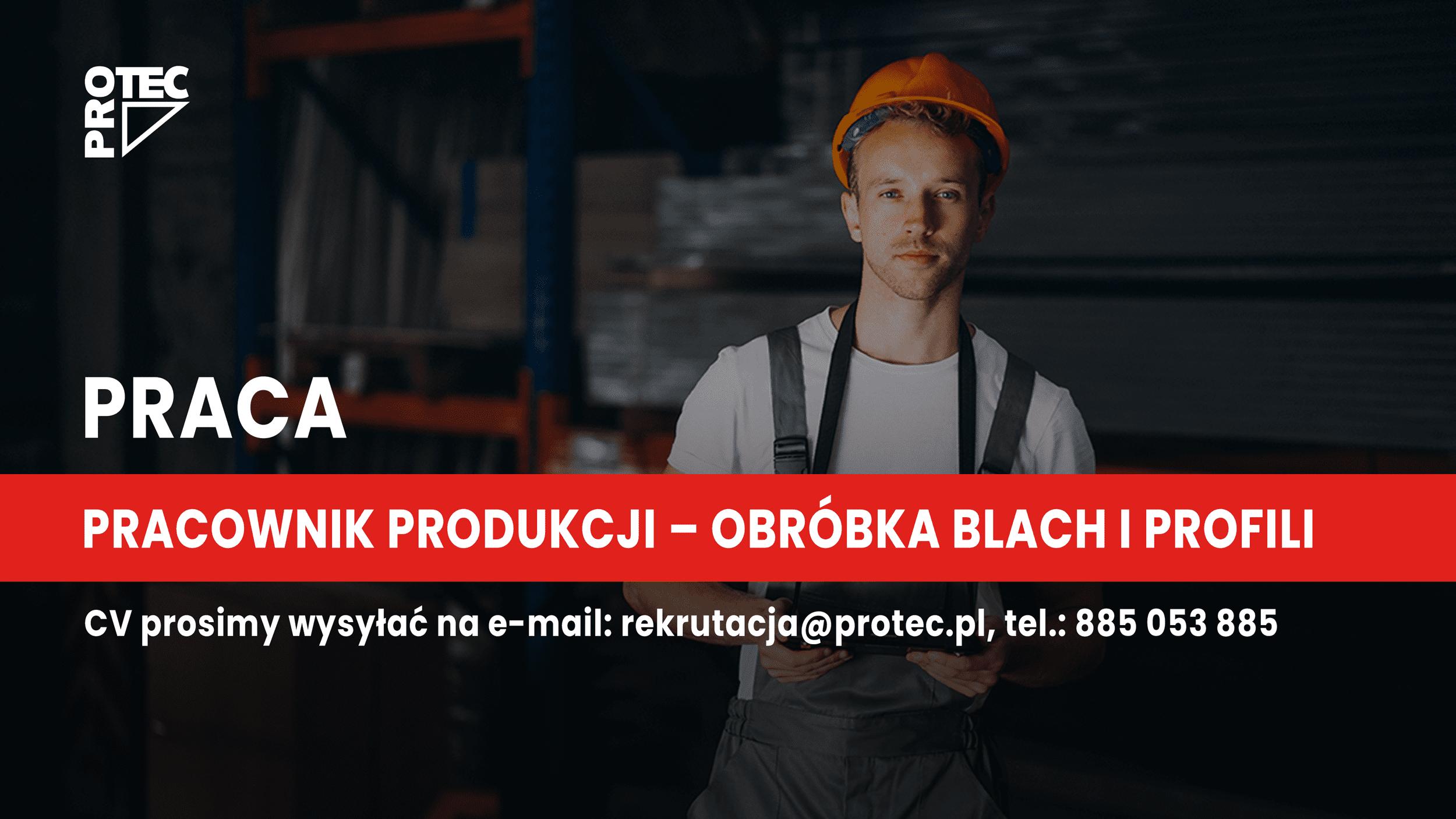 Pracownik Produkcji – obróbka blach iprofili