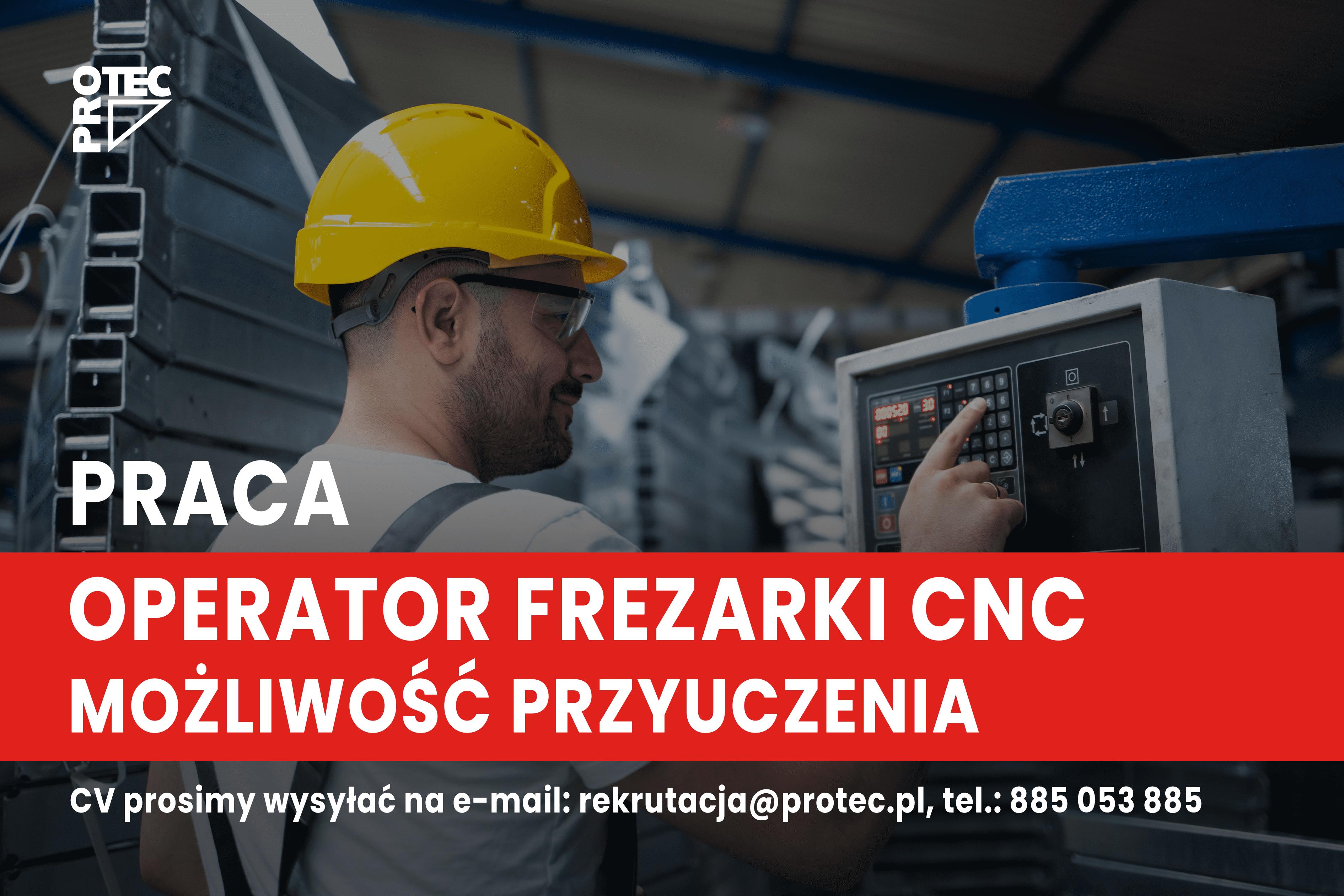 Operator frezarki CNC – także doprzyuczenia